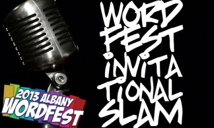 2013 Albany Word Fest – Saturday, April 20 – Word Fest Invitational Slam