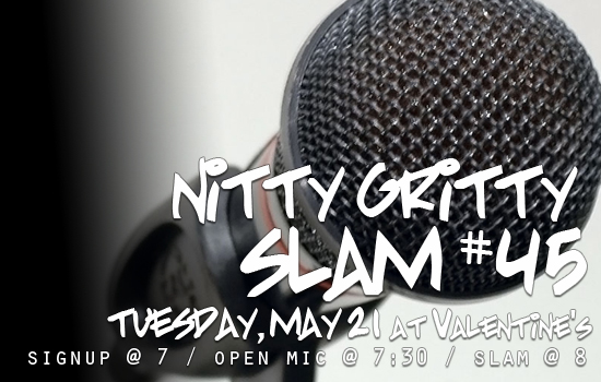 Nitty Gritty Slam #45 – The Return of the Old School Slam