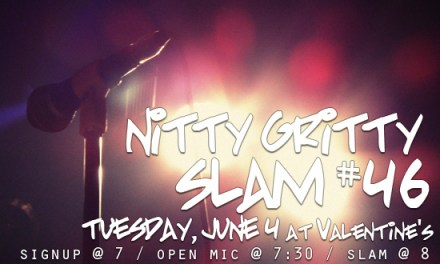 Nitty Gritty Slam #46 – Welcome to the Summer!