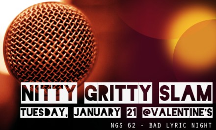 Nitty Gritty Slam #62 – Bad Lyric Night