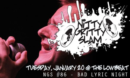 Nitty Gritty Slam #86 – Bad Lyric Night