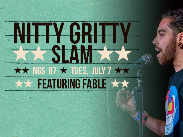 Nitty Gritty Slam #97 Featuring Fable