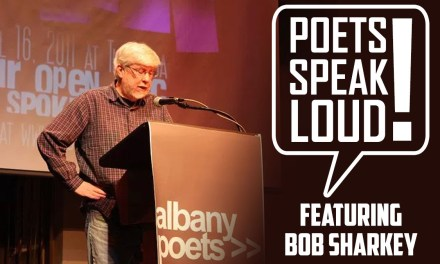 Poets Speak Loud Featuring Bob Sharkey