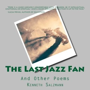 The Last Jazz Fan and Other Poems