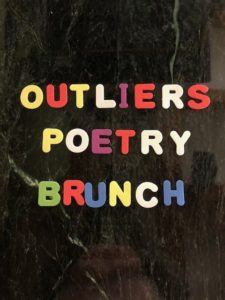 Outliers Poetry Brunch