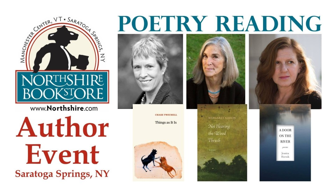 Poetry Reading with Chase Twichell, Margaret Gibson & Jessica Hornik