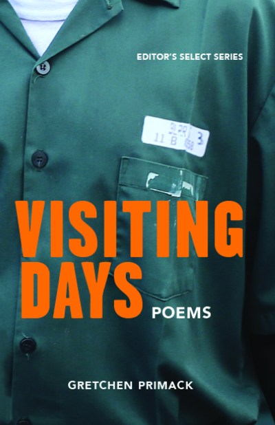 Visiting Days by Gretchen Primack