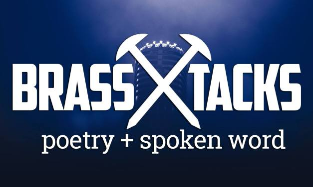 Brass Tacks Poetry + Spoken Word Open Mic