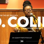 Episode 6: D. Colin at Albany Poets Presents