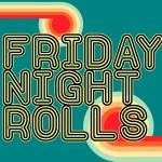 Friday Night Rolls social tile