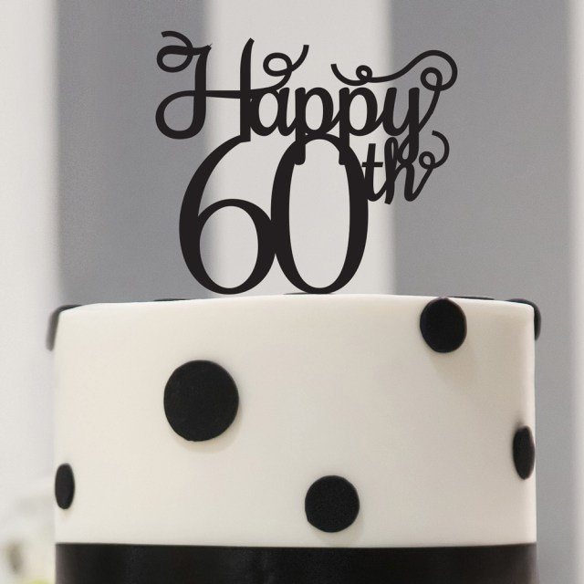 60Th Birthday Cake Toppers 60th Topper Happy