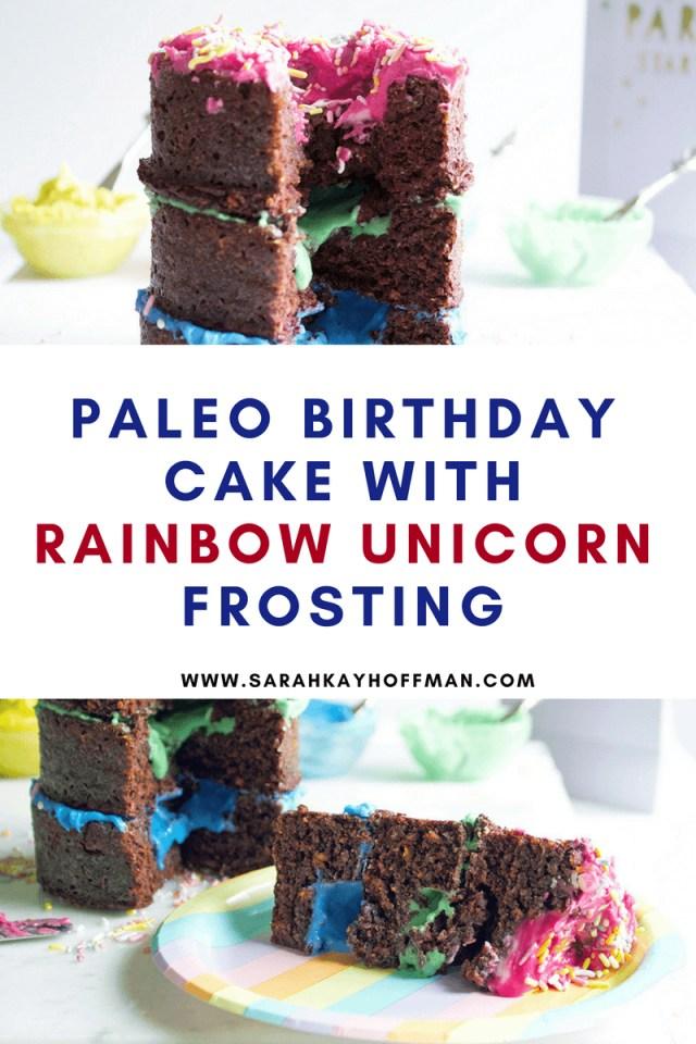 Birthday Cake Frosting Paleo Birthday Cake With Rainbow Unicorn Frosting Sarah Kay Hoffman