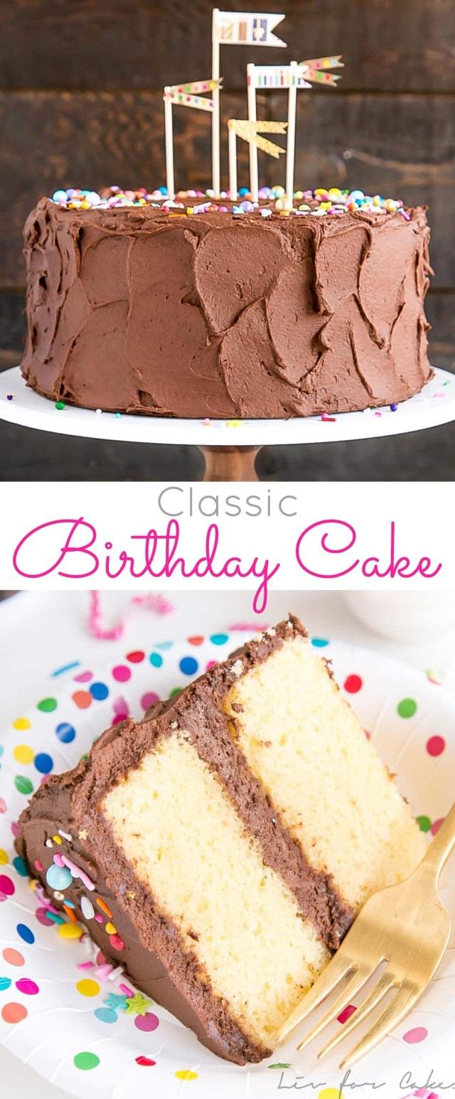 Birthday Cake Recipes Classic Birthday Cake Liv For Cake