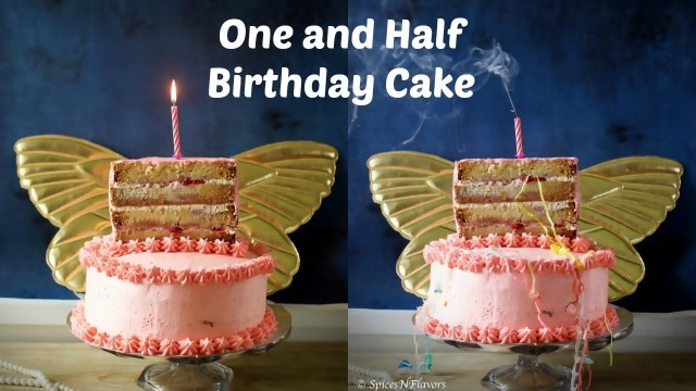 Half Birthday Cake How To Make A One And Half Birthday Cake Vanilla Strawberry