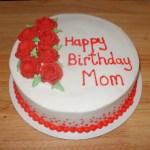 Mother Birthday Cake Mom Birthday Cakes