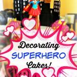 Superhero Birthday Cake Tutorial How To Decorate A Super Hero Birthday Cake New Mommy Bliss