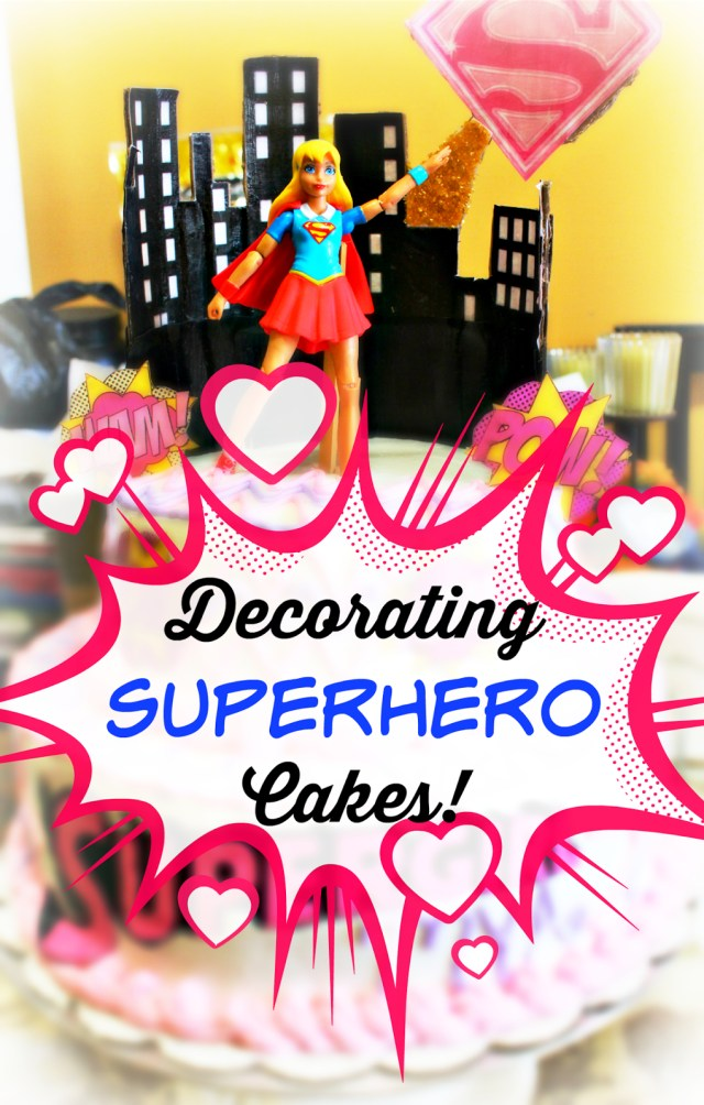 Superhero Birthday Cake Tutorial How To Decorate A Super Hero Birthday Cake New Mommy Bliss