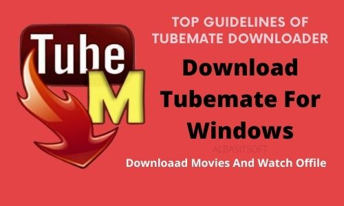 Top Guidelines Of TubeMate Downloader