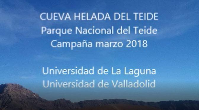 Cueva Helada del Teide. Campaña de campo marzo 2018