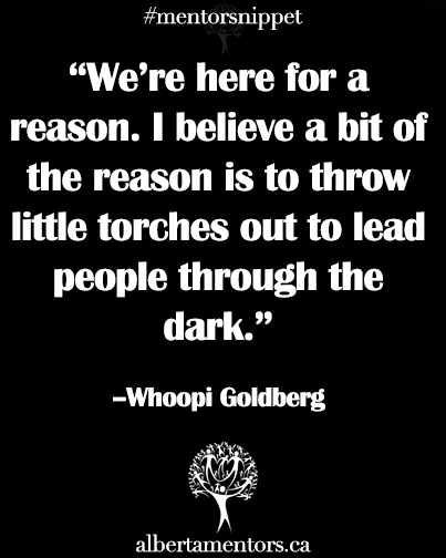 We are here for a reason I believe a bit of the reason is to throw little torches out to lead people through the dark