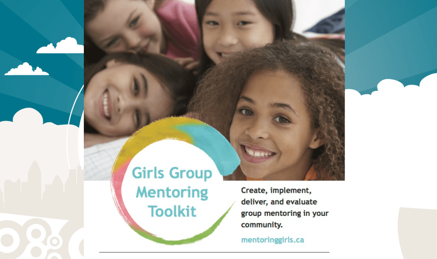 Girls Group Mentoring Toolkit Webinar Based on the Girls Group Mentoring Toolkit