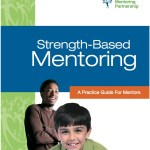 Strength-Based Mentoring - A Practice Guide for Mentors