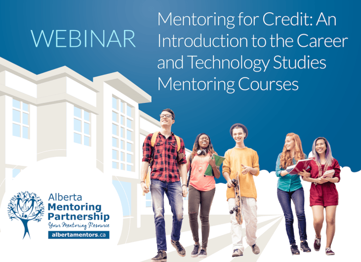 Mentoring for Credit An introduction to the Career and Technology Studies mentoring courses