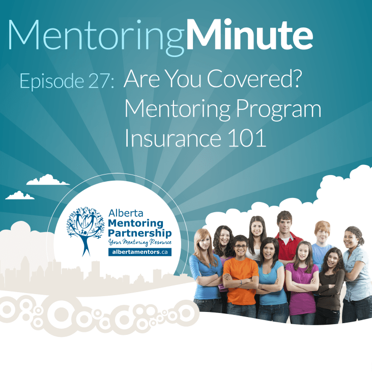 Are You Covered? Mentoring Program Insurance 101 With Doug Tweddle