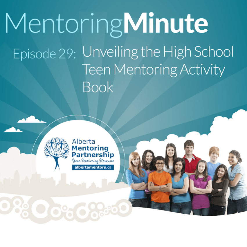 Unveiling the High School Teen Mentoring Activity Book - MentoringMinute Podcast