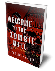 Welcome to the Zombie Mill book image