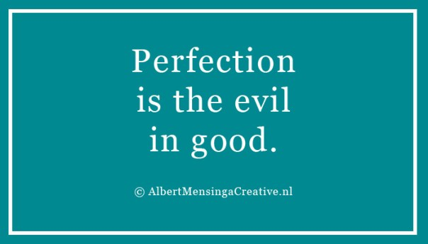 perfectionistheevilingood