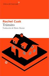 Transito. Rachel Cusk