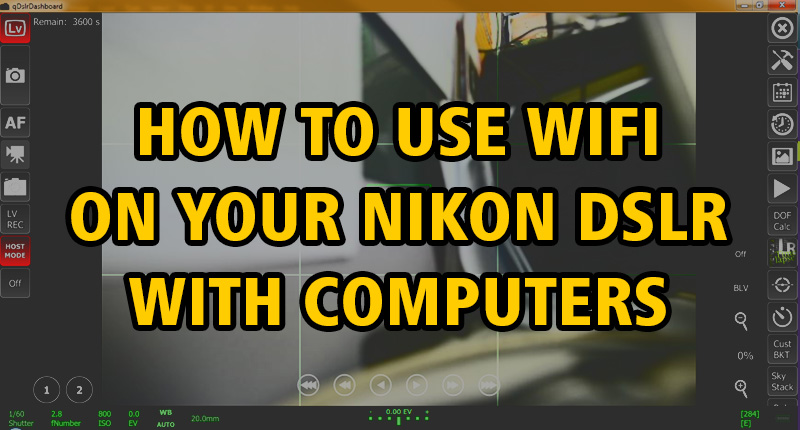 How to use WiFi on your Nikon DSLR with computers