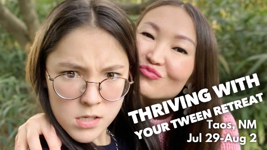 Thriving With Your Tween Retreat