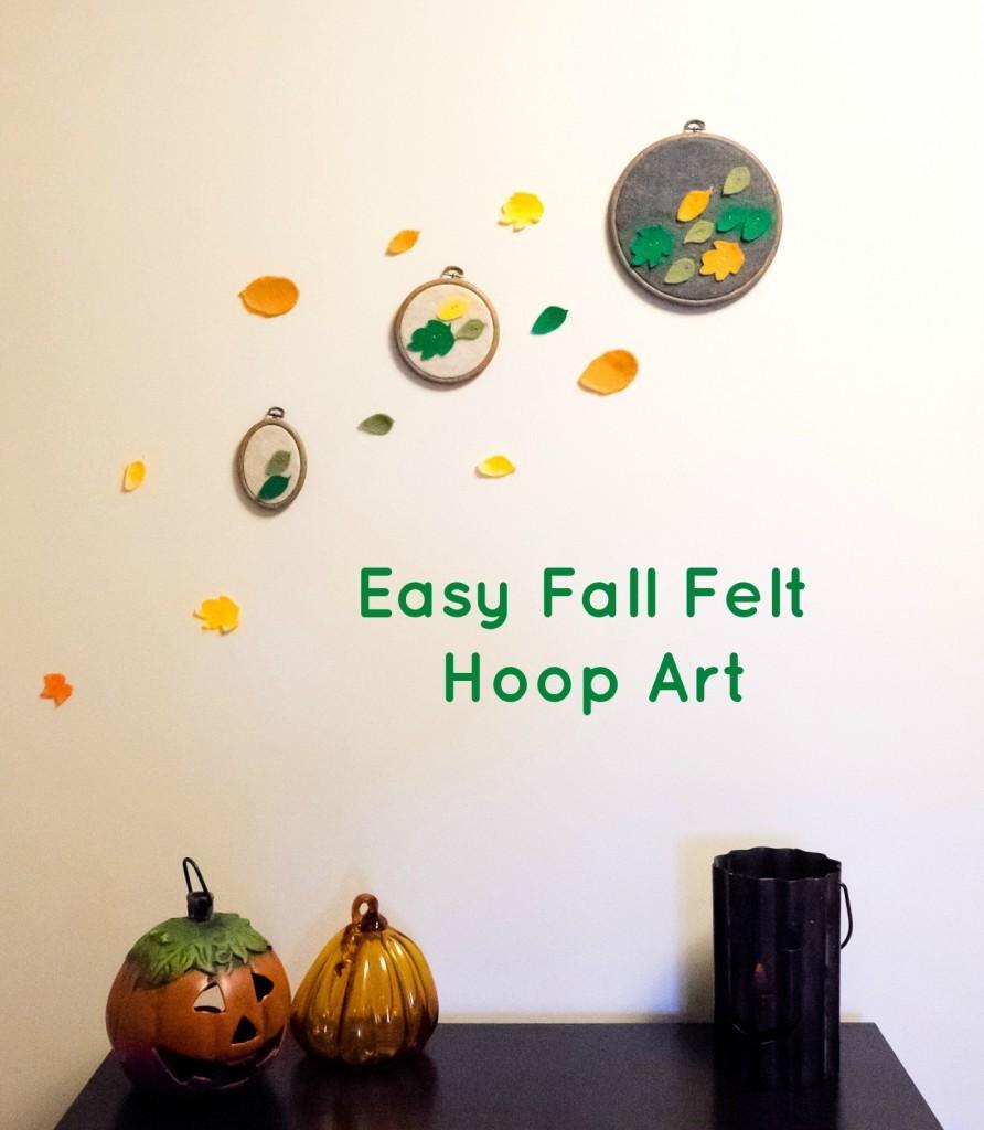 Easy Fall Felt Hoop Art