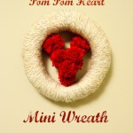 Pom Pom Heart Mini Wreath