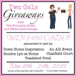 Two Gals Giveaway for $450 Cash