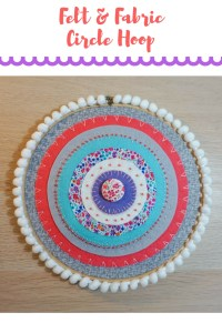 Felt and Fabric Circle Hoop