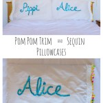 Pom Pom Trim and Sequin Pillowcases
