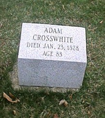 Adam Crosswhite tombstone, Oakridge Cemetery Marshall Michigan