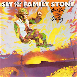 Visual Album Review: Sly and the Family Stone – Ain't But the One Way