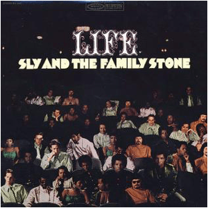 Visual Album Review: Sly and the Family Stone – Life
