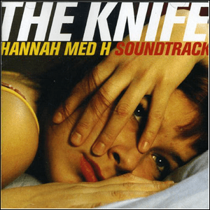 Visual Album Review: The Knife – Hannah med H Soundtrack