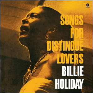 Visual Album Review: Billie Holiday – Songs for Distingué Lovers