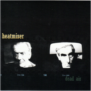 Visual Album Review: Heatmiser – Dead Air