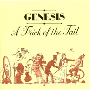 Visual Album Review: Genesis – A Trick of the Tail