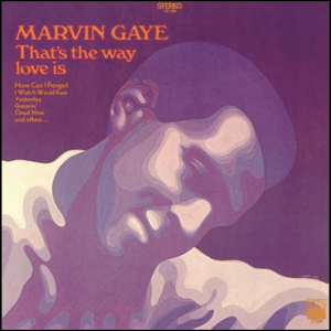 Visual Album Review: Marvin Gaye – That's the Way Love Is