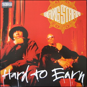Visual Album Review: Gang Starr – Hard to Earn