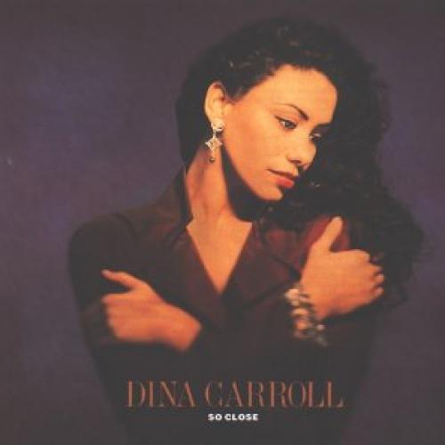 So Close Album By Dina Carroll Best Ever Albums