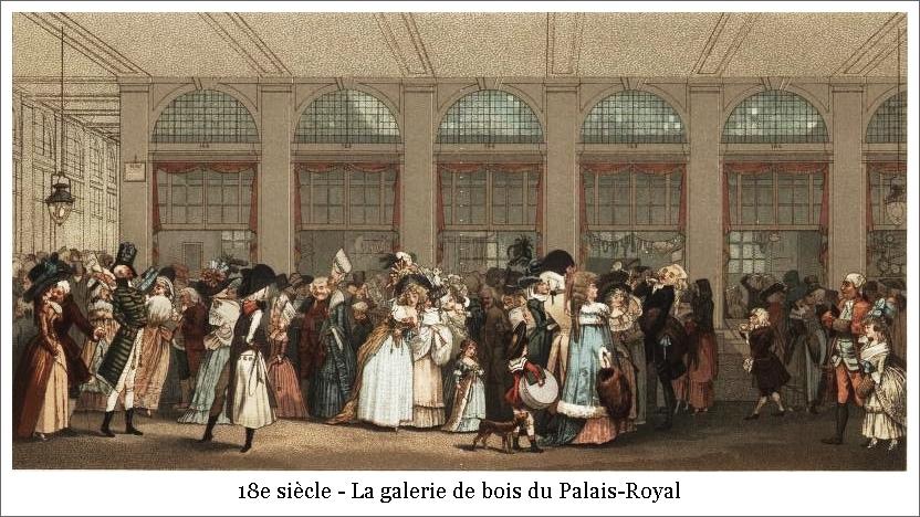18e siècle – La galerie de bois du Palais-Royal